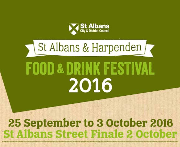25th Sept - 3rd Oct: St Albans & Harpenden Food and Drink Festival