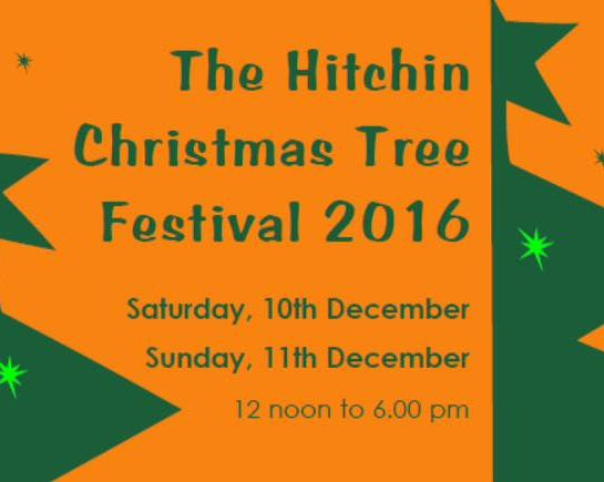 10th Dec: The 20th Hitchin Christmas Tree Festival