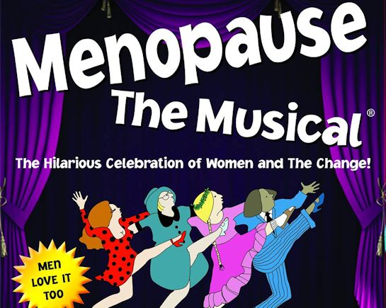 22nd Feb: Menopause the Musical, The Alban Arena