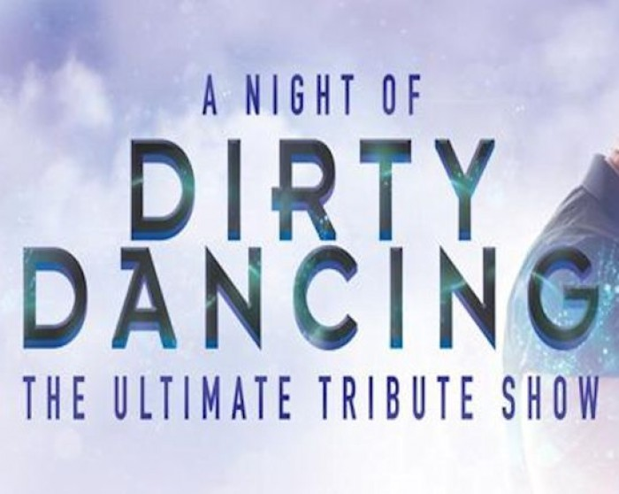 1st Nov: A Night of Dirty Dancing, The Alban Arena, St Albans