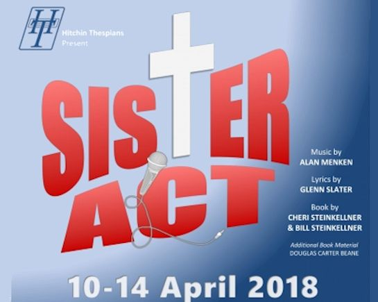 10th-14th April: Sister Act, Queen Mother Theatre, Htichin